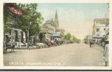 Westward view of Dhurrumtollah Street. n,d. (picture Postcard) Courtesy: Ebay