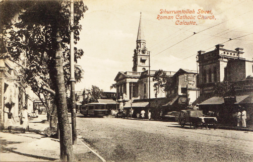 Roman Cathooic Church on Dhurrumtollah Street. (post card picture)